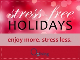 A Stress-Free Holidy with O2living